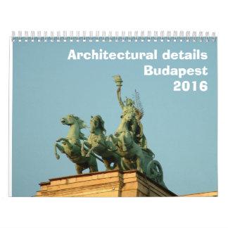 Architectural details - Budapest - 2016 Calendar