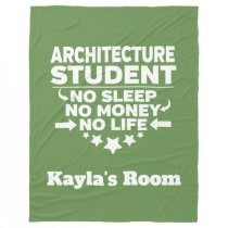 Architecture College Major No Sleep No Money Fleece Blanket