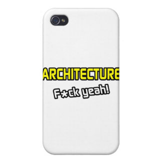 Architecture ... F-ck Yeah! Case For iPhone 4