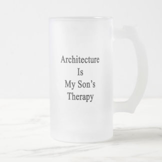 Architecture Is My Son's Therapy Coffee Mugs