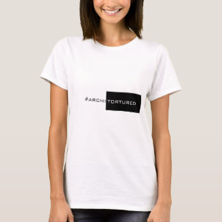 ArchiTorture T-Shirt