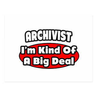 Archivist ... Big Deal Postcard