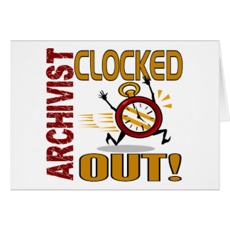 Archivist Clocked Out Card