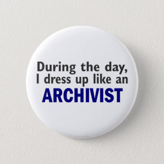 ARCHIVIST During The Day Button