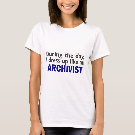 ARCHIVIST During The Day T-Shirt