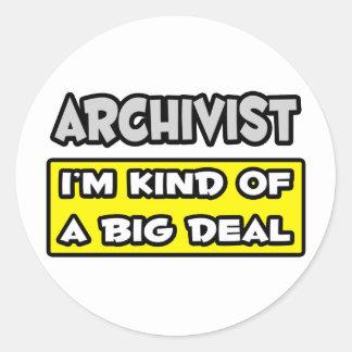 Archivist .. I'm Kind of a Big Deal Stickers