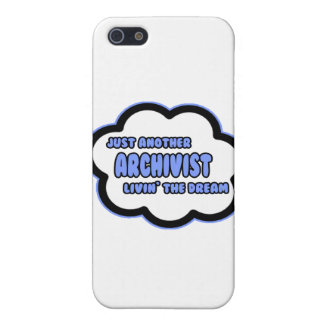 Archivist .. Livin' The Dream Cover For iPhone 5