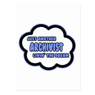 Archivist .. Livin' The Dream Postcard