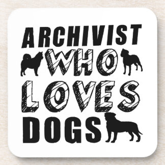 archivist Who Loves Dogs Beverage Coaster