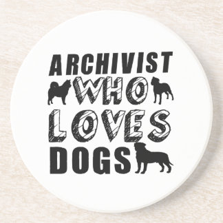 archivist Who Loves Dogs Drink Coaster