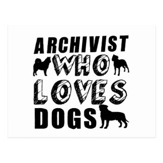 archivist Who Loves Dogs Postcard