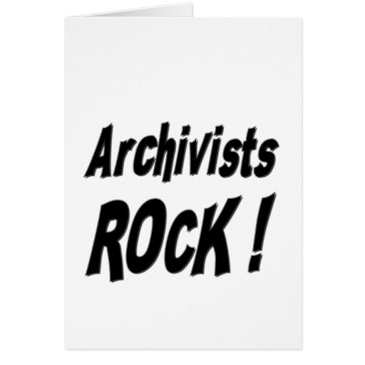 Archivists Rock! Greeting Card