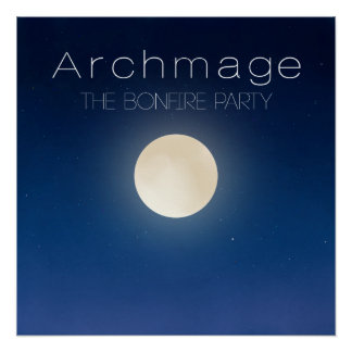 Archmage Official Bonfire Party Semi-Glossy Poster