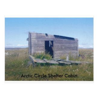 arctic cirlce cabin, Arctic Circle Shelter Cabin Postcard