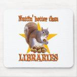 Ardilla de la biblioteca alfombrillas de ratones