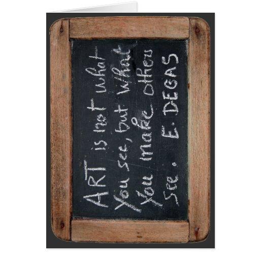 Ardoise 03 Degas Quote Card