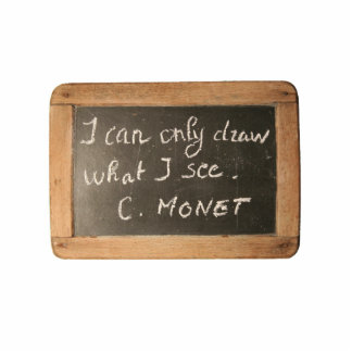 ardoise #05 - Monet's Quote Photo Cutout