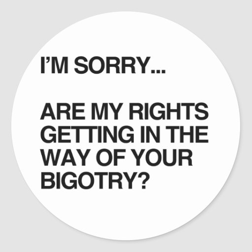 ARE MY RIGHTS GETTING IN THE WAY STICKERS