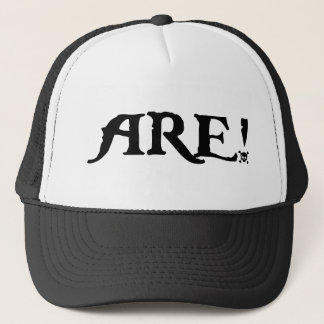 Are! Trucker Hat