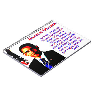 Are We A Nation That Tolerates - Barack Obama Notebook