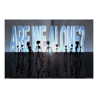 ARE WE ALONE? POSTER