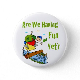 Are We Having Fun Yet? Button button