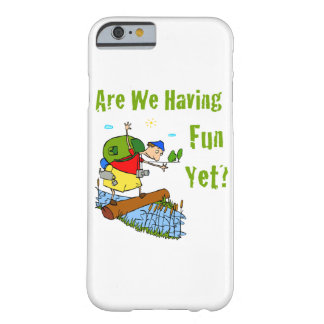 Are We Having Fun Yet? Barely There iPhone 6 Case
