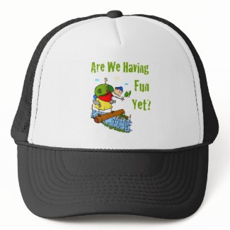 Are We Having Fun Yet? Hat hat