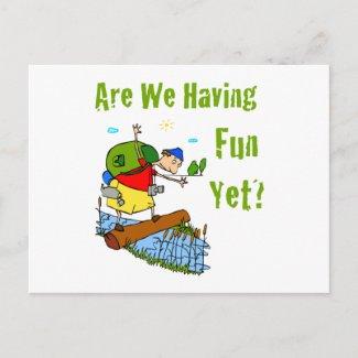 Are We Having Fun Yet Postcard postcard