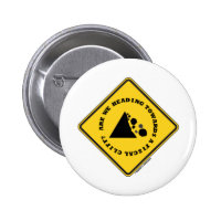 Are We Heading Towards A Fiscal Cliff? (Econ Sign) 2 Inch Round Button
