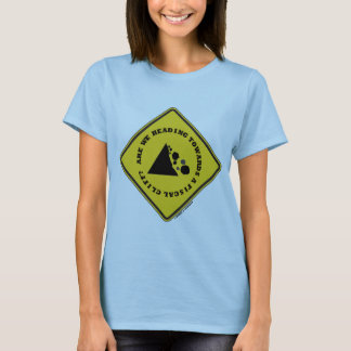 Are We Heading Towards A Fiscal Cliff? (Econ Sign) T-Shirt