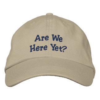 Are We Here Yet? Cap