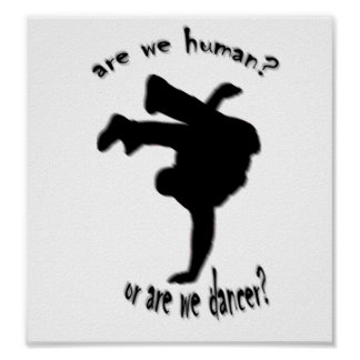 are we human or are we dancer posters