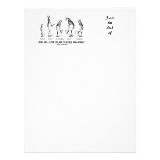 Are We Just Dead Clades Walking? (Evolution) Letterhead