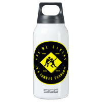 Are We Living In A Zombie Economy? (Econ Humor) 10 Oz Insulated SIGG Thermos Water Bottle