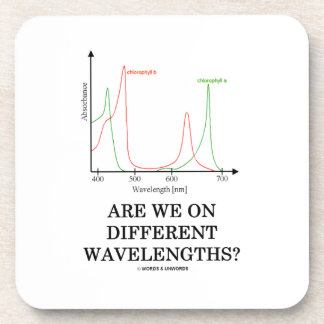 Are We On Different Wavelengths? (Chlorophyll) Coaster