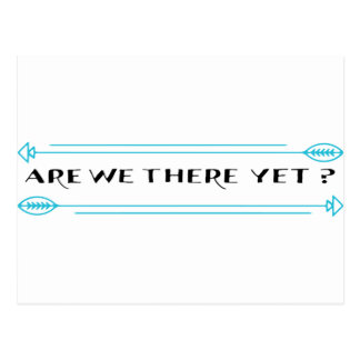 Are We There Yet? Postcard