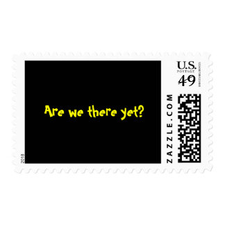 """""""Are we there yet?""""  stamps"""