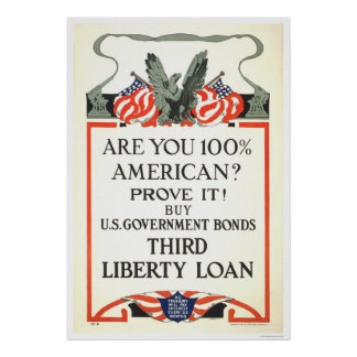 Are you 100% American?  Third Liberty Loan Poster