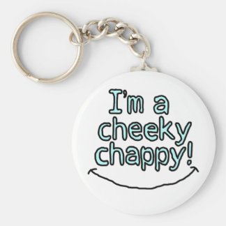 Are you a cheeky chappy? - Keychain