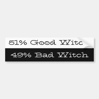 Are you a Good Witch or a Bad Witch? Car Bumper Sticker