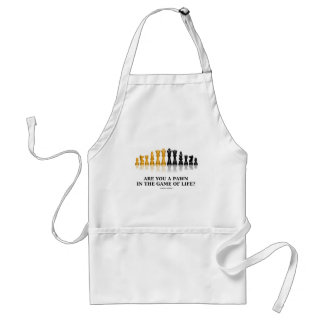 Are You A Pawn In The Game Of Life? (Chess Humor) Adult Apron