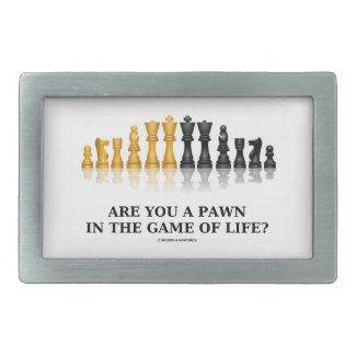 Are You A Pawn In The Game Of Life? (Chess Humor) Belt Buckle