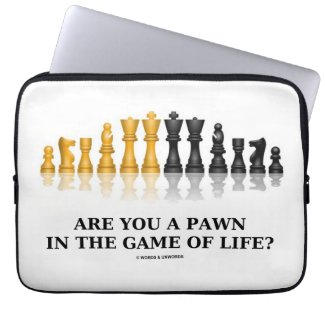 Are You A Pawn In The Game Of Life? (Chess Humor) Laptop Sleeve