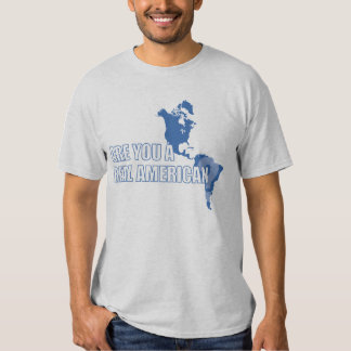 Are You A Real American? T-Shirt