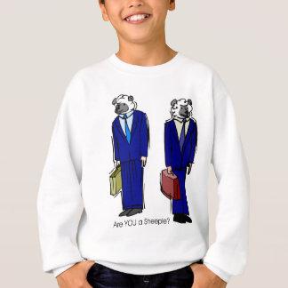 Are You a Sheeple Sweatshirt