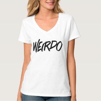 Are You A Weirdo? We've got a shirt for you!