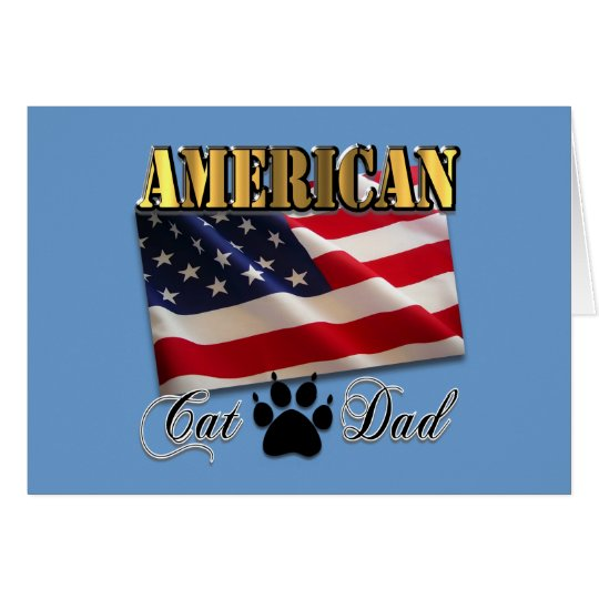 Are you an American Cat Dad? Card