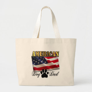 Are you an American Dog Dad Large Tote Bag