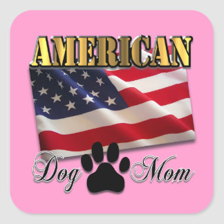 Are you an American Dog Mom? Square Sticker